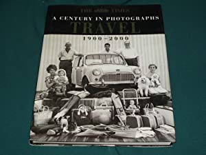 A Century In Photographs Travel (1900-2000)