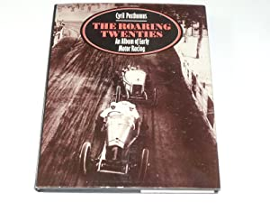 Roaring Twenties : The. An Album Of Early Motor Racing