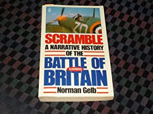 Scramble : A Narrative History Of The Battle Of Britain