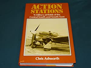 ACTION STATIONS 9. MILITARY AIRFIELDS OF THE CENTRAL AND SOUTH-EAST