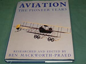 AVIATION - The Pioneer Years