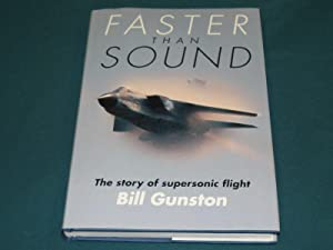 Faster Than Sound: The Story of Supersonic Flight