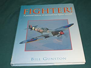 FIGHTER - A PICTORIAL HISTORY OF INTERNATIONAL FIGHTER AIRCRAFT