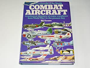 ENCYCLOPEDIA OF THE WORLD'S COMBAT AIRCRAFT