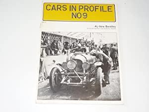CARS IN PROFILE No. 9 4 1/2 Litre Bentley