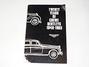 Twenty Years Of Crewe Bentleys. 1946-1965