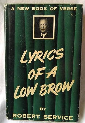 LYRICS OF A LOW BROW: Service, Robert