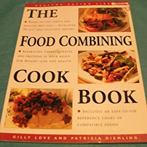 Food combining by love gilly diemling patrizia abebooks food combining cook book love gilly forumfinder Image collections