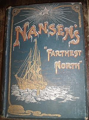 Farthest North Vol. 1 Being the record: Fridtjof Nansen
