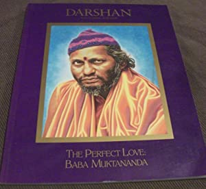 Darshan in the Company of the Saints:The Perfect Love: Baba Muktananda