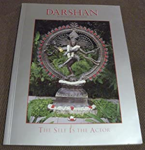 Darshan in the Company of the Saints: The Self is the Actor