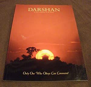 Darshan In the Company of the Saints: Only One Who Obeys Can Command