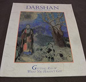 Darshan In the Company of the Saints: Getting Rid of What You Haven't Got