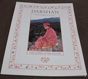 Darshan In the Company of the Saints: the Power of Discipleship