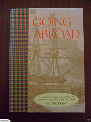 Going abroad: The MacGibbon family and other: John MacGibbon
