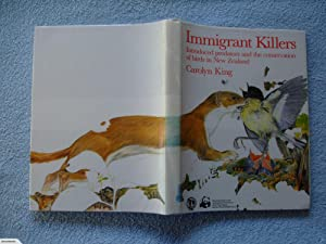 Immigrant killers: Introduced predators and the conservation: C. M King