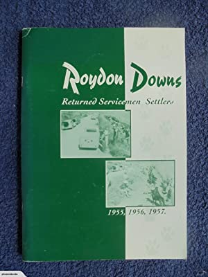 Roydon Downs Returned Servicemen Settlers 1955, 1956, 1957