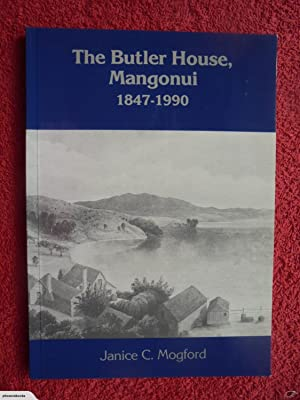 The Butler House, Mangonui 1847-1990