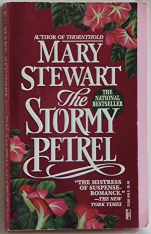 The Stormy Petrel by Stewart, Mary: Stewart, Mary
