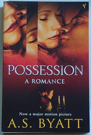 Possession: A Romance by A S Byatt: A S Byatt