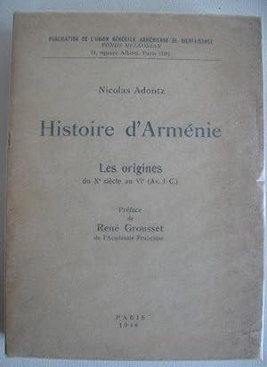 Histoire d'Arménie. Les origines du Xe siècle: ADONTZ (Nicolas).