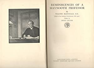 Reminiscences of a Maynooth Professor. Edited by: McDonald, Walter /