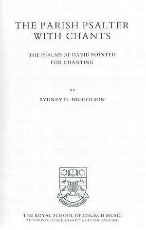 Parish Psalter with Chants. With Psalms of: Nicholson, Sydney H.