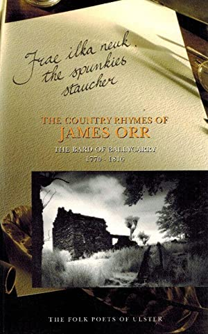 The Country Rhymes of James Orr. The: Orr, James.