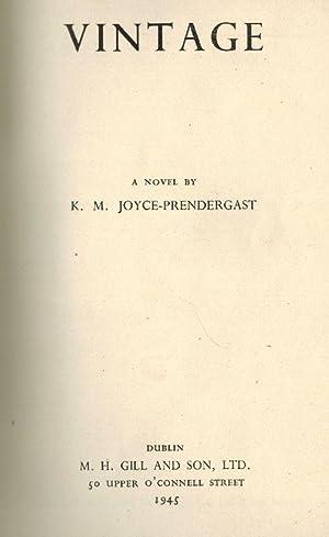 Vintage - A Novel.: Joyce-Prendergast, K.M.