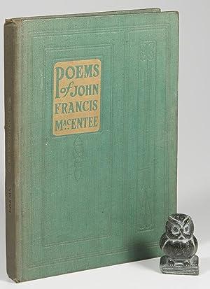 The Poems of John Francis MacEntee. Edited: MacEntee, John Francis.