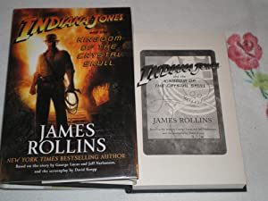 Indiana Jones and the Kingdom of the: Rollins, James