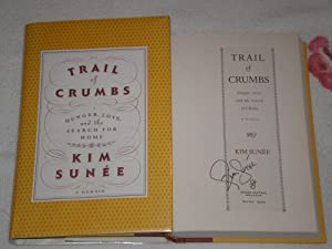 Trail of Crumbs: SIGNED