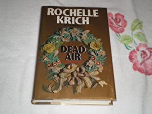 Dead Air: A Jessie Drake Mystery: Krich, Rochelle