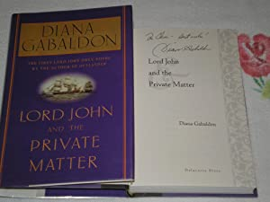 Lord John And The Private Matter: Inscribed: Gabaldon, Diana