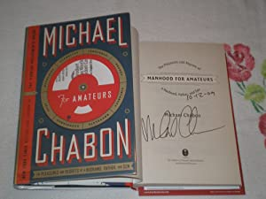 Manhood For Amateurs: The Pleasures And Regrets: Chabon, Michael