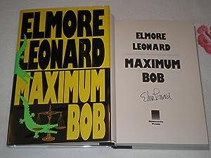 Maximum Bob: Signed: Leonard, Elmore