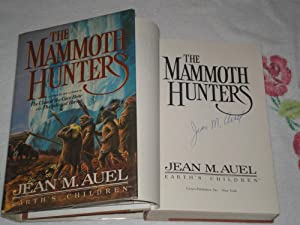 The Mammoth Hunters: Inscribed: Auel, Jean M.