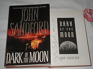 Dark of the Moon: **Signed**: Sandford, John