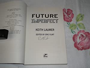 Future Imperfect: Signed: Laumer, Keith; Flint,