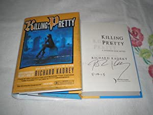 Killing Pretty: A Sandman Slim Novel: Signed: Kadrey, Richard