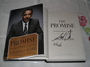 The Promise: President Obama, Year One: Signed: Alter, Jonathan