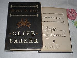 Mister B. Gone: Signed: Clive Barker