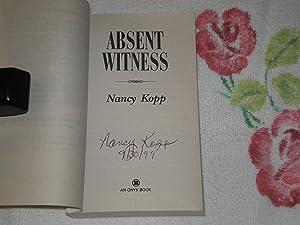 Absent Witness: Signed: Kopp, Nancy