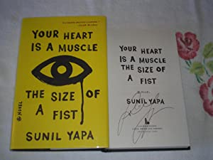 Your Heart Is A Muscle The Size: Yapa, Sunil