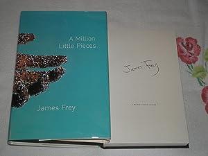 A Million Little Pieces: Signed: Frey, James