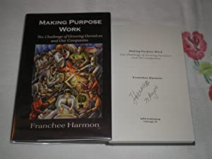 Making Purpose Work: Signed: Franchee Harmon