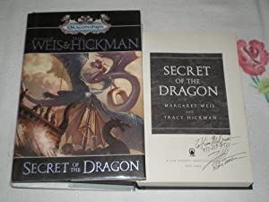 Secret Of The Dragon Signed: Weis, Margaret; Hickman,