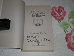 A Fool And His Honey: Signed: Harris, Charlaine