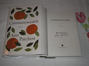 Commonwealth: Signed: Patchett, Ann