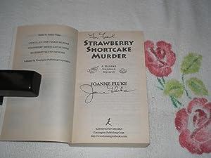 Strawberry Shortcake Murder : Signed: Fluke, Joanne